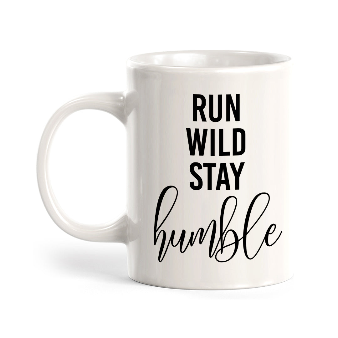 Run Wild Stay Humble Coffee Mug