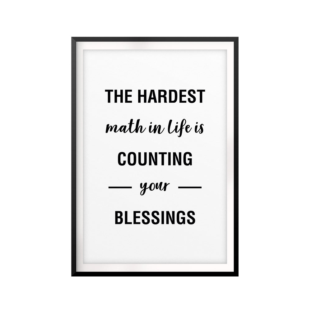 The Hardest Math In Life Is Counting Your Blessings UNFRAMED Print Quote Wall Art
