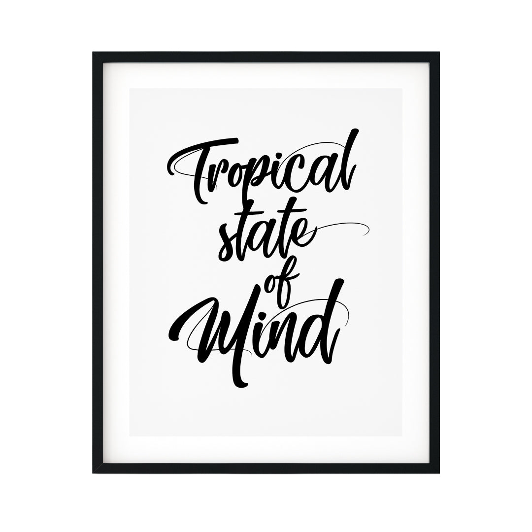 Tropical State Of Mind UNFRAMED Print Novelty Wall Art