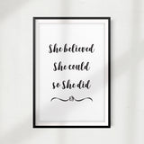 She Believed She Could So She Did UNFRAMED Print Home Décor, Quote Wall Art