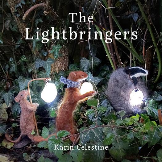 The Lightbringers Book  by Karin Celestine of Celestine and the Hare