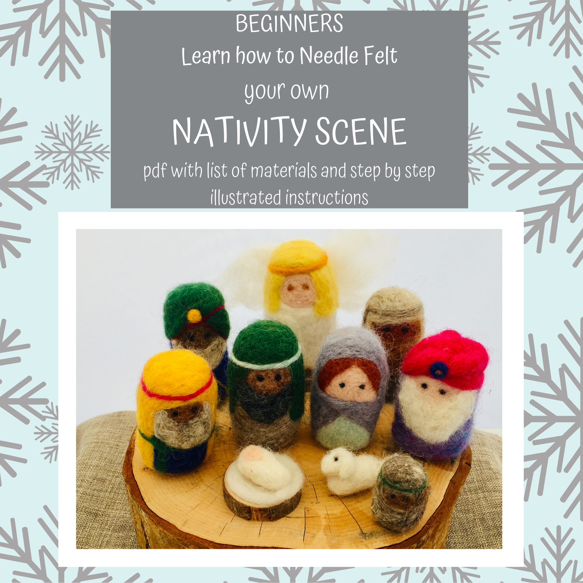 PDF Download - Instructions How to Needle Felt The Nativity Scene for Beginners plus Materials List