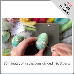 Needle Felted Blossom Eggs - Free Video Tutorial by The Lady Moth