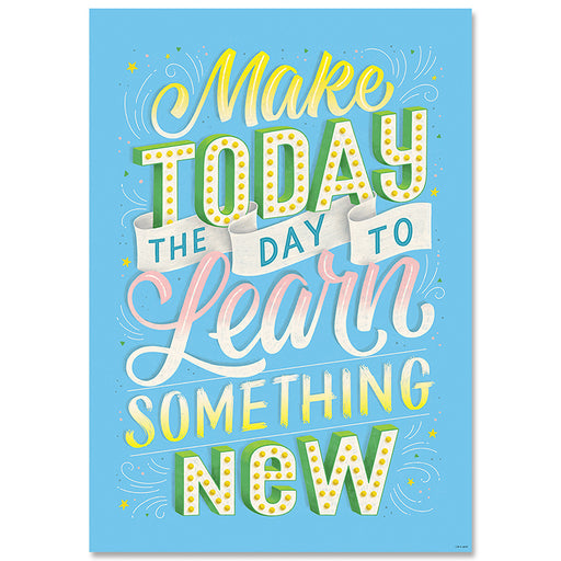 MAKE TODAY THE DAY TO...INSPIIRE POSTER