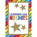 "LEARNING HAS NO LIMITS POSTER 13"" X 19"""