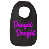 Daught Daught Baby Bib