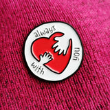 Always With you Heart Pin