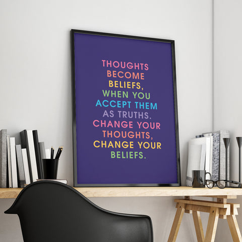 Thoughts Become Beliefs A3 Poster
