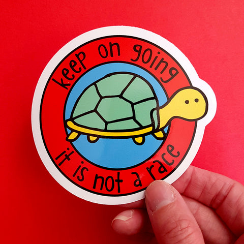 Keep Going It's Not a Race Vinyl Sticker | Mental Health Sticker | Recovery Sticker | Encouragement Sticker - the-poppy-lane