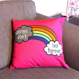 Storms Don't Last Forever Colourful Rainbow Cushion - the-poppy-lane