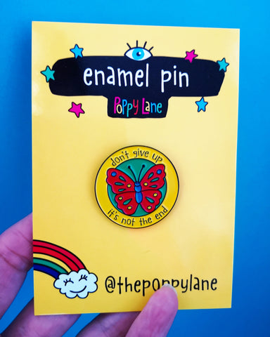 Don't Give Up Butterfly Enamel Pin - the-poppy-lane