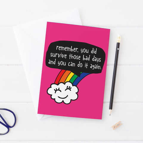 Remember you survived those bad days - Postcard