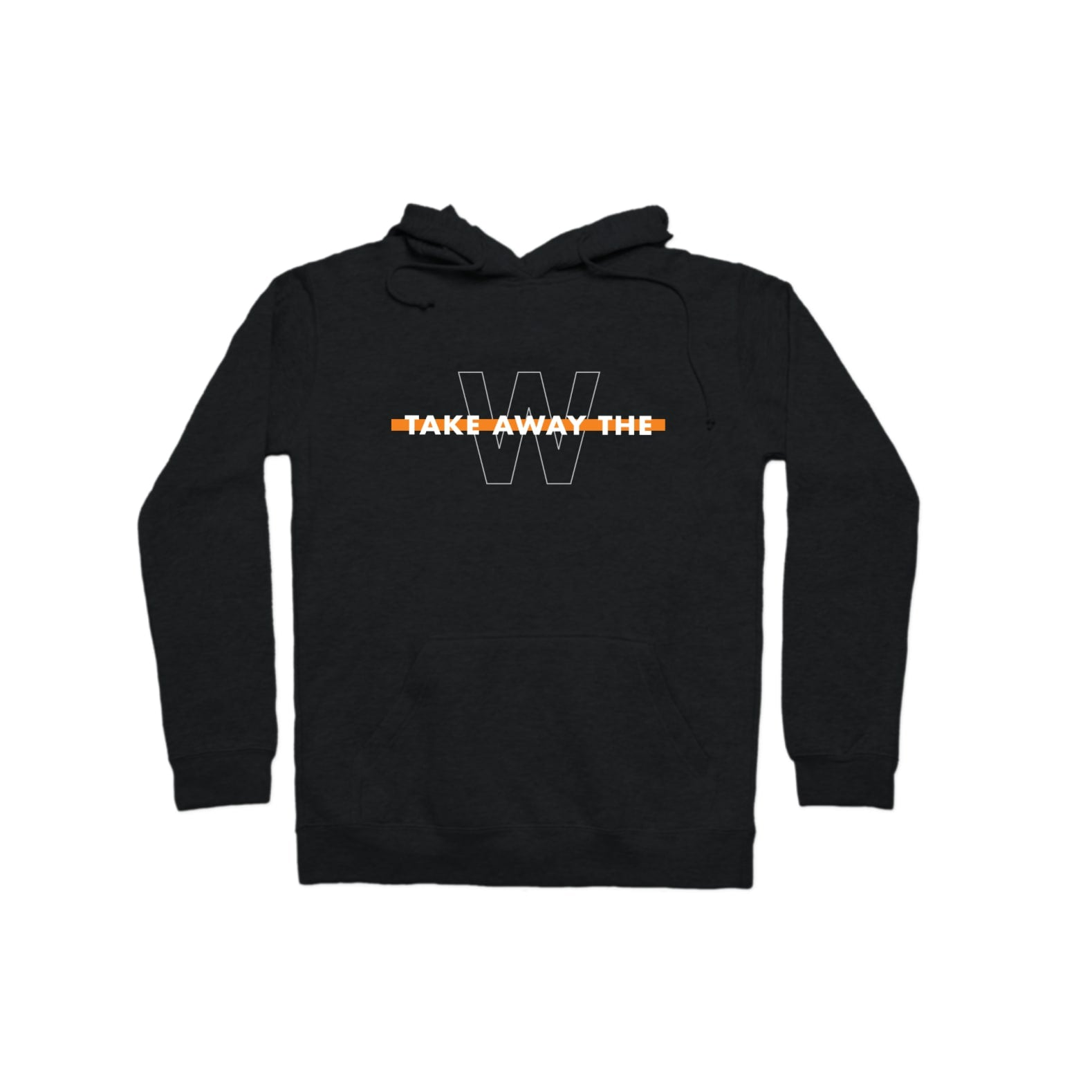 Take Away The W Pullover Hoodie