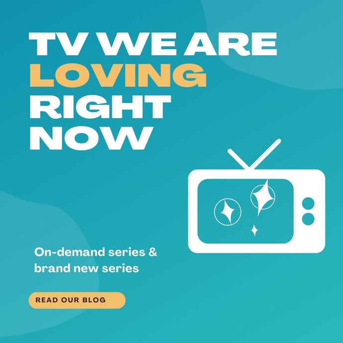 TV we are loving right now - March 2021