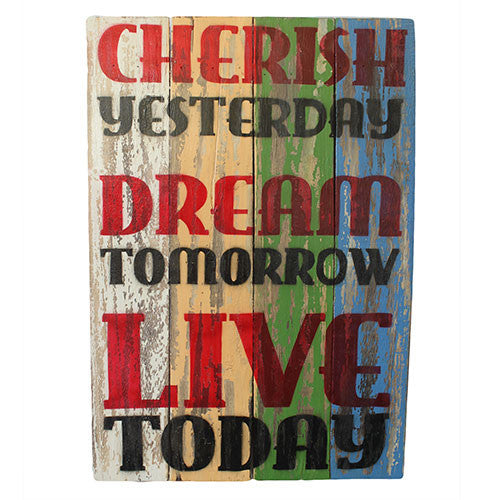 Rough Wooden Sign - Cherish Dream Live - Shopy Max