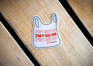 Just Say No Vinyl Sticker