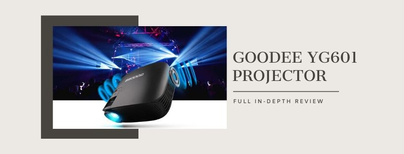 Goodee YG601 Projector - Full In-Depth Review