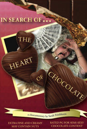 IN SEARCH OF THE HEART OF CHOCOLATE