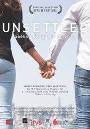 UNSETTLED: Seeking Refuge in America