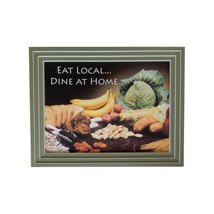 "13"" x 10"" colorful kitchen sign features a beautiful array of edibles with a humorous word of advice about eating local"