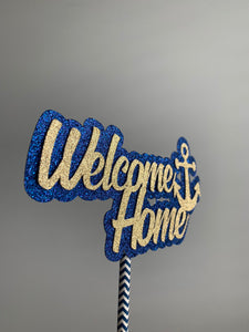 NAVY Welcome Home Cake Topper. USN Welcome Home Centerpiece. Navy Welcome Home NAVY Centerpiece