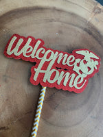 Load image into Gallery viewer, USMC Welcome Home Cake Topper. Marine Corp Welcome Home Centerpiece. Marine Welcome Home USMC Centerpiece