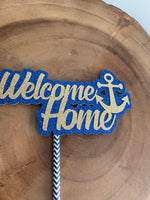 Load image into Gallery viewer, NAVY Welcome Home Cake Topper. USN Welcome Home Centerpiece. Navy Welcome Home NAVY Centerpiece
