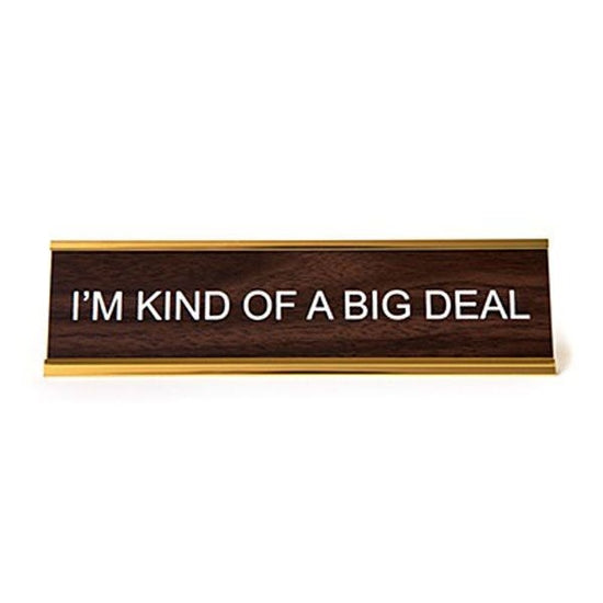 Big Deal Name Plate