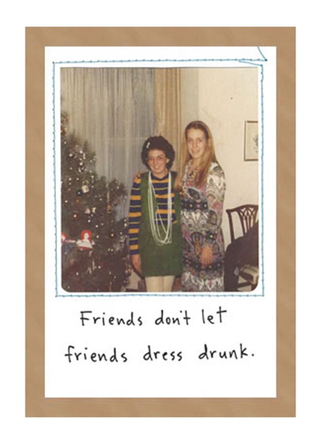 Friends Dress Drunk