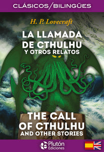 La Llamada de Cthulhu y otros relatos - The Call of Cthulhu and other stories