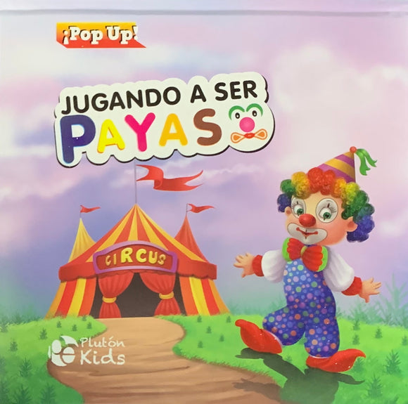 Jugando a Ser Payaso - Pop Up