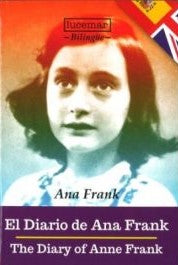 El Diario de Ana Frank - The Diary of Anne Frank