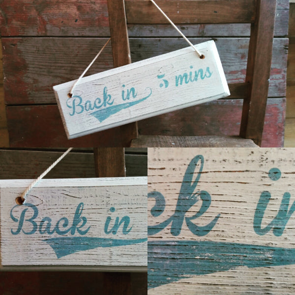 Vintage style hand made shop door sign open / closed / back in 5 custom signs also available