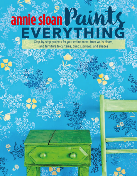 Annie Sloan - Paints Everything