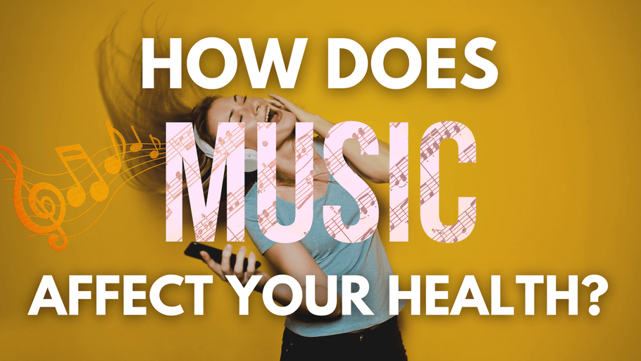 How Does Music Affect Your Health?