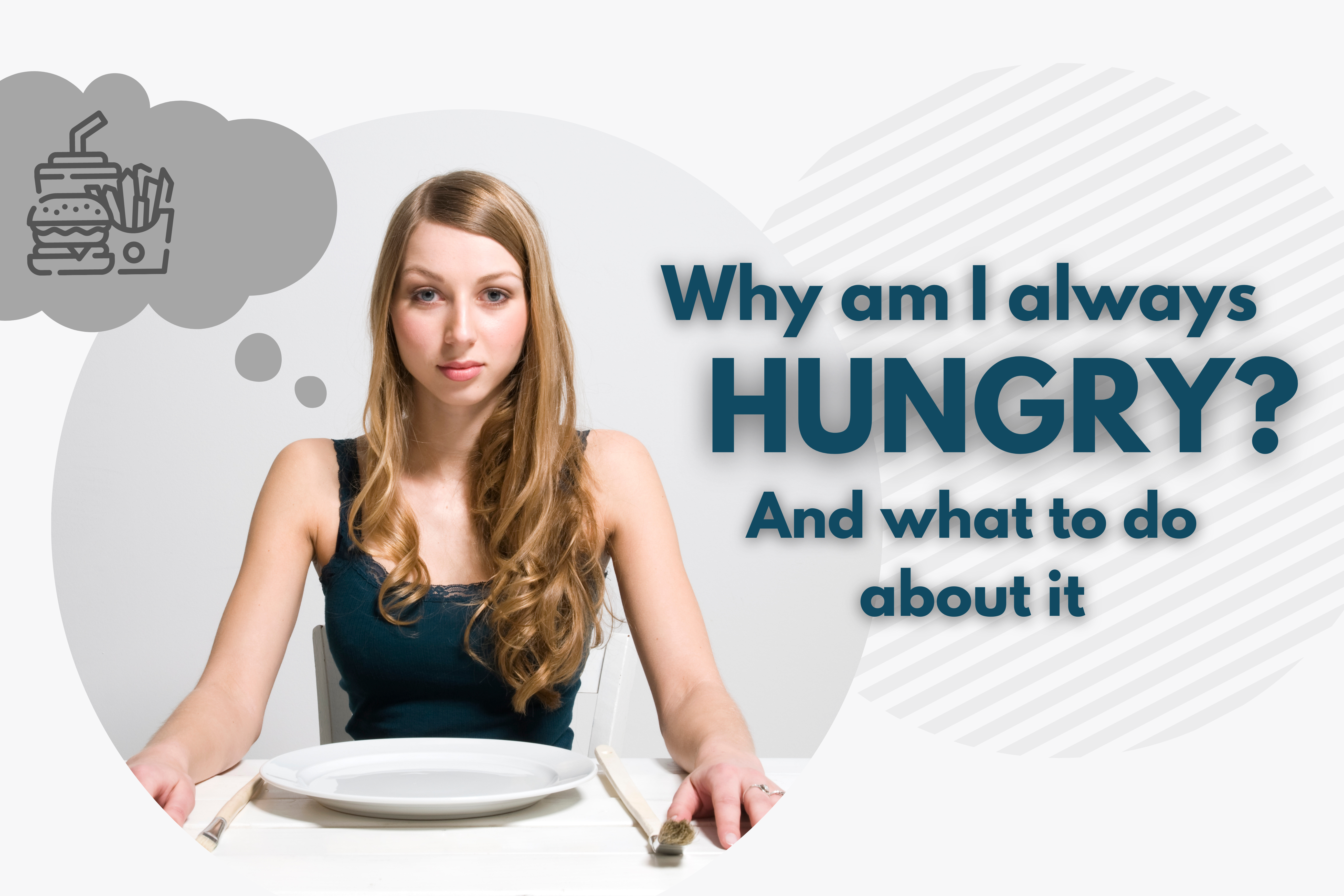what to do when you're always hungry