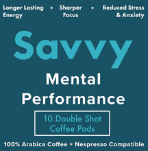 Load image into Gallery viewer, Savvy Mental Performance Coffee Pods - Double Shot