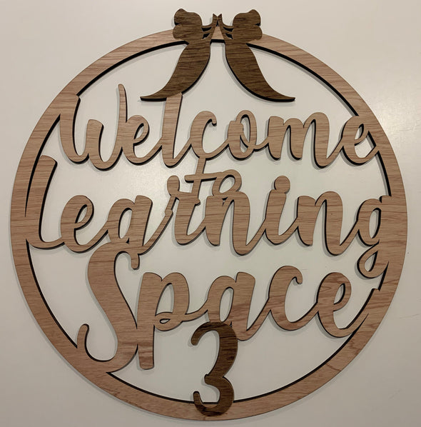 Welcome to Learning space 3 room name - circle design - Tiny Memories Laser