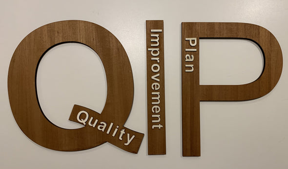 Quality Improvement Plan wood signs - Tiny Memories Laser