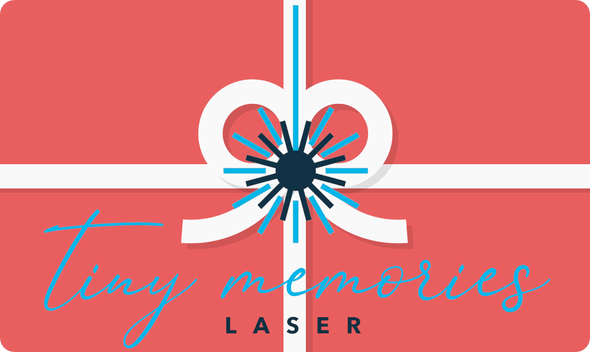 Gift Card - Tiny Memories Laser