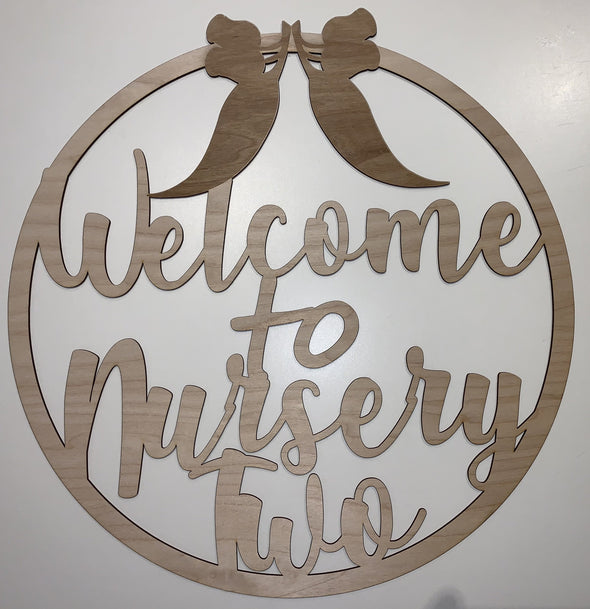 Welcome to Nursery Two room name - circle design - Tiny Memories Laser