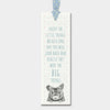 """Enjoy the little things"" bookmark"