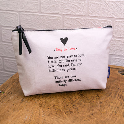 """Easy to Love"" make up bag"