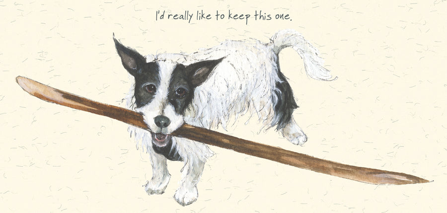 """I'd Really Like To Keep This One""  scruffy mutts greeting card"