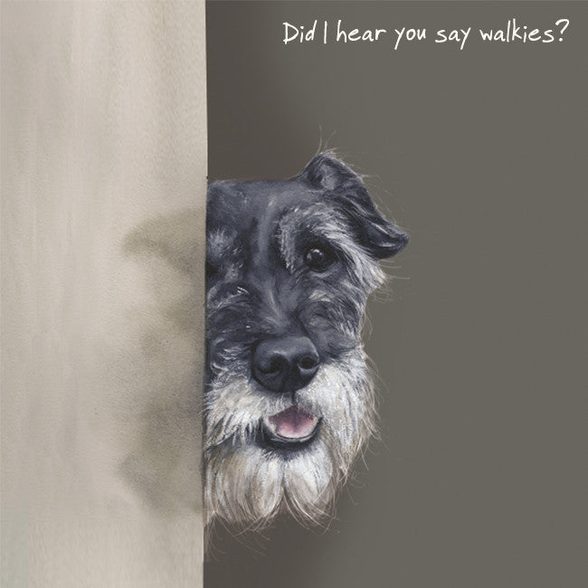"""Did I hear you say walkies"" greeting card"