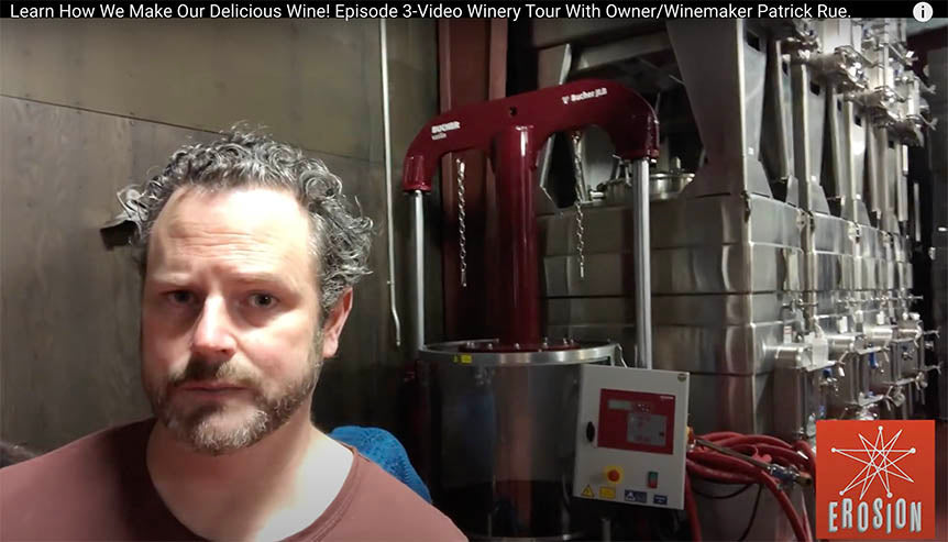 Video Winery Tour With Owner/Winemaker Patrick Rue, Episode 3: Cool Tech