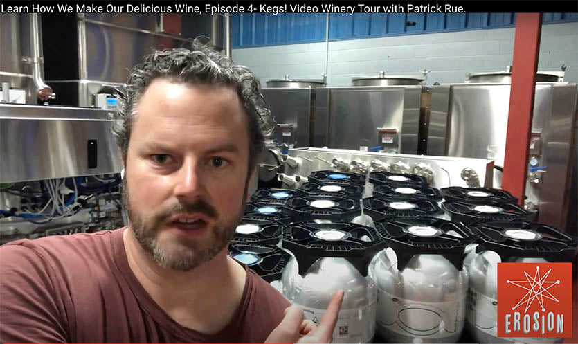 Video Winery Tour with Owner/Winemaker Patrick Rue, Episode 4: Kegs