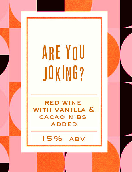 Are You Joking? - 750mL Crowler - Erosion Wine Co.