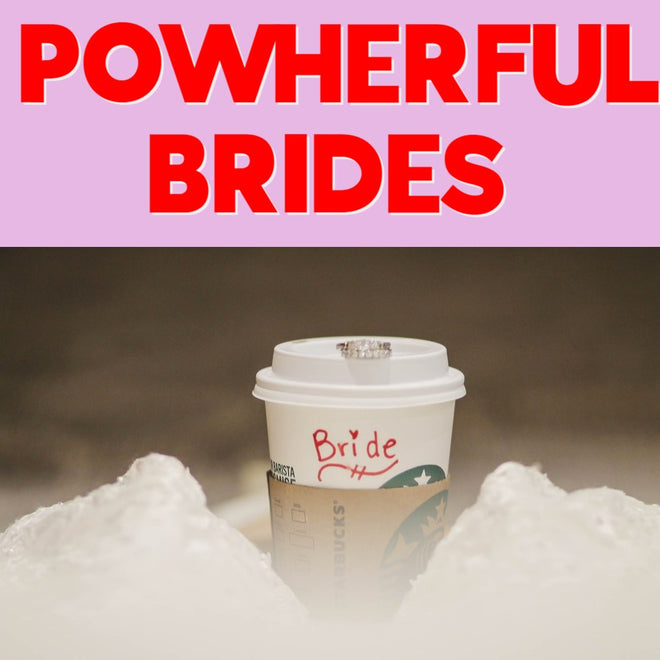 POWHERFUL BRIDES