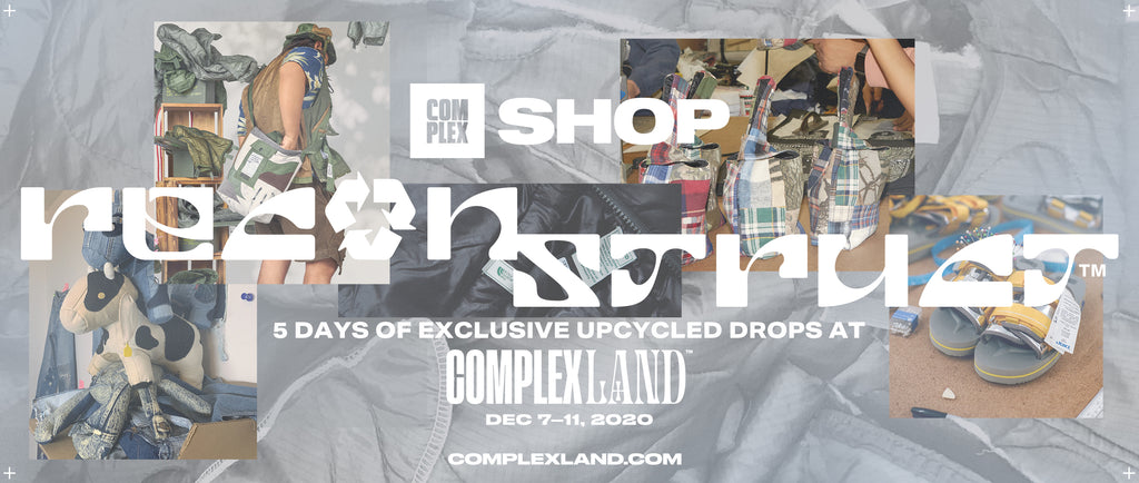 Complex SHOP Presents Reconstruct: A Curation of Sustainable and Upcycled Goods